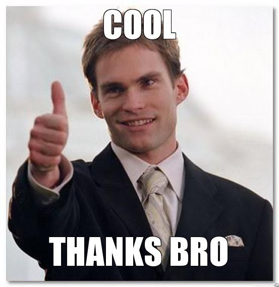 cool-thanks-bro