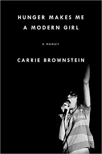 cover_image_of_carrie_brownstein_book_hunger_makes_me_a_modern_girl.jpg